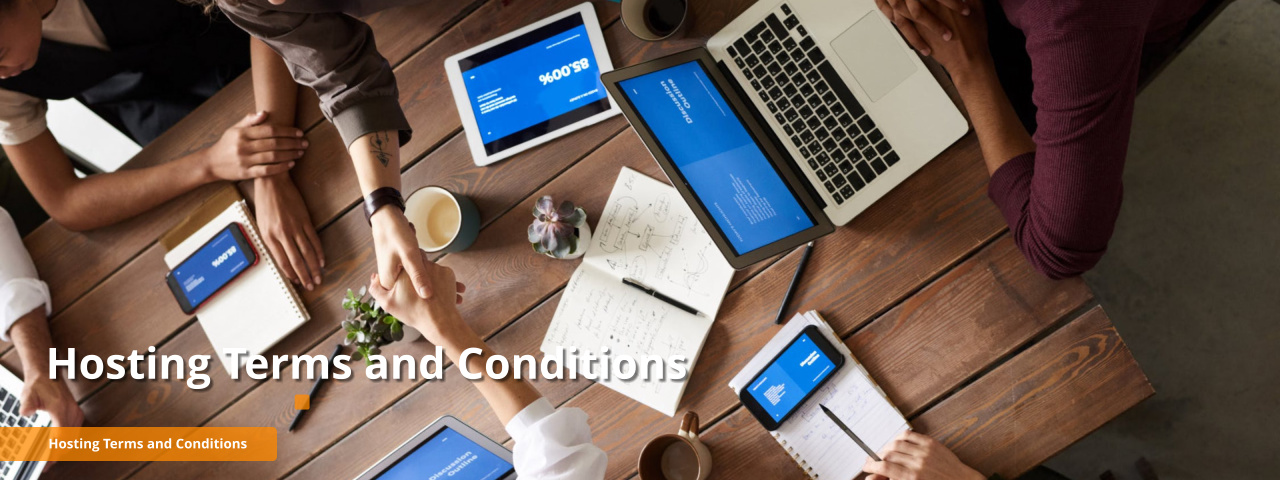Hosting Terms and Conditions Hosting Terms and Conditions